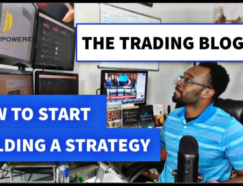 The Trading Blog 059 – How To Start Creating A Trading Strategy