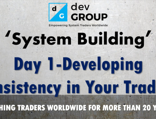 Intro To Building A Trading System – Day 1 – Consistency